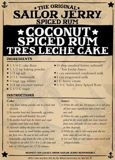 Coconut Spiced Rum Tres Leche Cake with sauce plus 9 other Delicious Recipes Made With Sailor Jerry Rum. Rum Recipes, Cake Recipes, Cooking Recipes, Dessert Recipes, Recipies, Margarita Recipes, Dessert Food, Copycat Recipes, Just Desserts