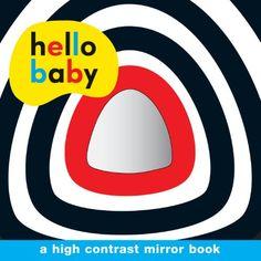 Hello Baby: Mirror Board Book by Roger Priddy http://www.amazon.com/dp/0312515030/ref=cm_sw_r_pi_dp_G2Ajub1AZCCK3