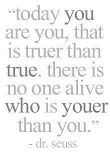 Dr. Seuss said best