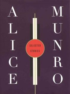 Selected Stories by Alice Munro. Spanning almost thirty years and settings that range from big cities to small towns and farmsteads of rural Canada, this magnificent collection brings together twenty-eight stories by a writer of unparalleled wit, generosity, and emotional power.