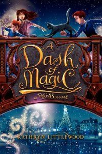 A Dash of Magic: A Bliss Novel: Kathryn Littlewood, Erin McGuire: 9780062084293: Amazon.com: Books