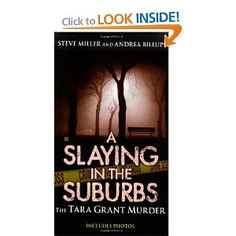 A Slaying in the Suburbs: The Tara Grant Murder (Berkley True Crime)