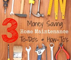 3 Money Saving Home Maintenance To-Do's by the Home Repair Experts at Woodard Cleaning & Restoration Services in St. Louis, Missouri