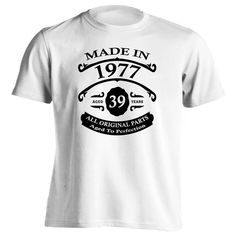 39th Birthday Gift T-Shirt - Made In 1977 - Aged 39 Years To Perfection Short Sleeve Mens T Shirt
