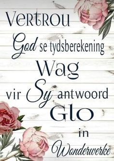 Biblical Quotes, Empowering Quotes, Faith Quotes, Afrikaans, Life Lessons, Wise Words, Christianity, Walking, Bible