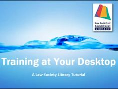"""The Law Society of Saskatchewan Library has made some """"how-to"""" CanLII videos"""