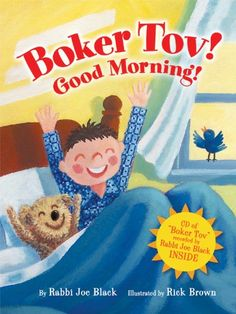 Boker Tov!: Good Morning! (Kar-Ben Favorites) by Joe Black http://www.amazon.com/dp/0761339515/ref=cm_sw_r_pi_dp_xh1Cub16K8YMZ