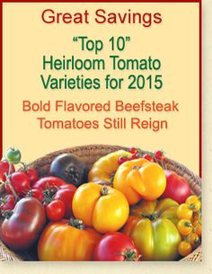 Great Savings on our Top 10 Heirloom Tomato Varieties for 2015