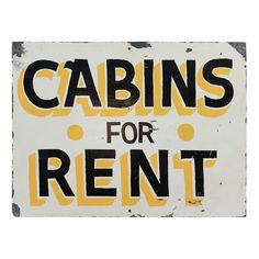 Hand-Painted 'Cabins For Rent' Sign