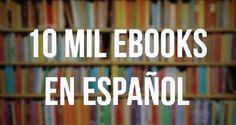 Una biblioteca con 10 mil #ebooks para descargar en español.