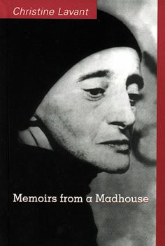 Christine Lavant | Memoirs from a Madhouse (2004)
