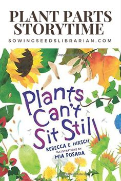 Plant Parts Storytime – Sowing Seeds Librarian