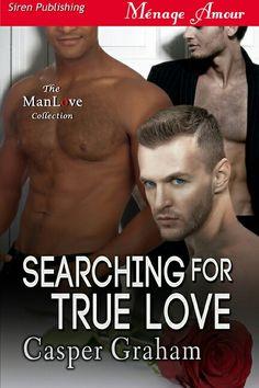 Searching for True Love by Casper Graham (Siren Publishing)