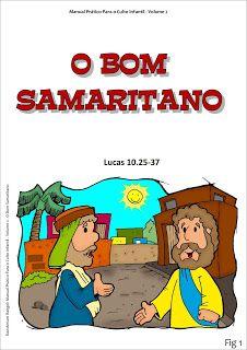 Ilustracoes Coloridas Para A Parabola O Bom Samaritano Em 2020