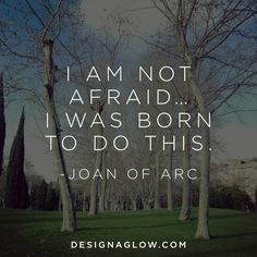 inspired words from joan of arc - Design Aglow