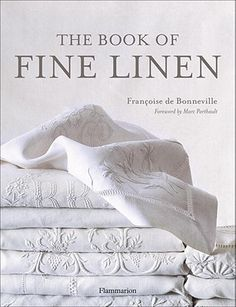 My all time favorite book re:antique linen
