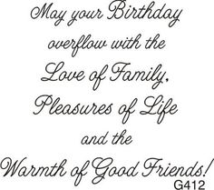 Birthday Verses For Cards, Birthday Quotes For Her, Birthday Words, Happy Birthday Wishes Quotes, Birthday Card Sayings, Birthday Messages, Happy Birthday Cards, Birthday Greetings, Birthday Sentiments