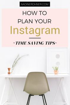 Stop wasting your time and plan your Instagram