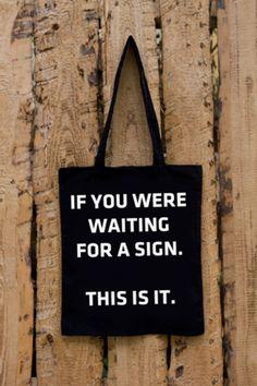 Tote Bag - Sign