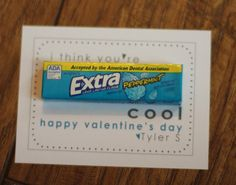 i think your EXTRA cool printable valentie's day tags...just add the gum