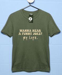 Wanna Hear a Funny Joke T Shirt - Olive / 3XL