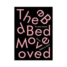 "Rebecca Schiff, The Bed Moved – I wish that this book had more than 139 pages. The stories it includes are called ""My Allergies Will Charm You"", ""Rate Me"", and ""World Trade Date"" (hey-woman.com/2016/top-15-books-for-the-summer)"
