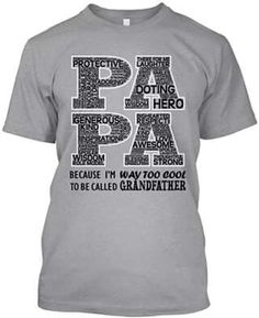d4d56b32 16 Best Father/Papa shirt images | Gifts For Dad, Dad gifts, DIY Shirt