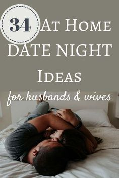 34 At Home Date Night Ideas for Married Couples (and a free printable!)