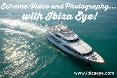 check out our website to see how you can use IBIZA EYE for your events with extreme video and photography@ www.ibizaeye.com