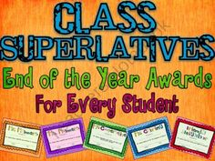 End of Year Awards Classroom Superlatives Positive for ALL students from Mountain View Teaching on TeachersNotebook.com (43 pages)  - 41 Classroom Award Superlatives!  A unique way to recognize every student in your class.