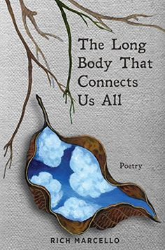 The Long Body That Connects Us All by Rich  Marcello https://www.amazon.com/dp/B0796WK751/ref=cm_sw_r_pi_dp_U_x_gjCKAbYE88F6K