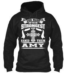 Strong Amy Name Tee !!!  Black Sweatshirt Front