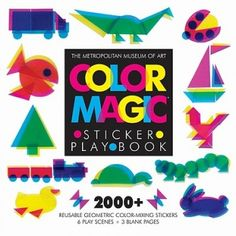 Color Magic Sticker Play Book [With Reusable Stickers] Chicago Architecture Foundation, Abrams Books, Color Magic, Metropolitan Museum, Geometric Shapes, Color Mixing, Parenting, Stickers, Creative