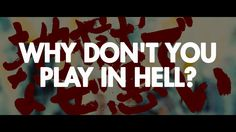 Why Don't You Play In Hell? - Trailer