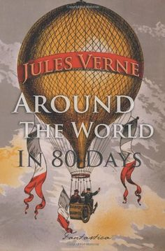 Go around the world in 80 days via reading about each destination along the itinerary in the novel