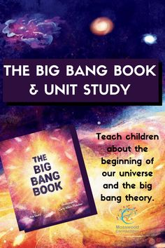 The Big Bang Book and Unit Study - Mosswood Learning Games For Kids, Student Learning, Teaching Kids, Educational Activities, Learning Activities, Printable Mazes, Free Printable, Writing Prompts For Kids, Kids Writing