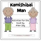 Nine activities correlated to Kamishibai Man, compatible with 3rd grade Journeys. Activities include character graphic organizer to find evidence i...