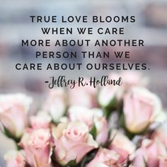 15 Latter-day Saint Quotes to Share with Your Loved Ones on Valentine's Day 15 LDS Quotes to Share With Your Loved Ones on Valentine's Day Life Quotes Love, Valentine's Day Quotes, Care Quotes, Quotes To Live By, Lds Quotes On Love, Lds Quotes On Family, Lovers Quotes, Sunday Quotes, Badass Quotes