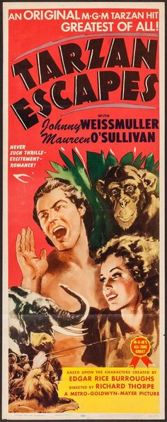 TARZAN ESCAPES - Johnny Weismuller - Maureen O'Sullivan - Based on characters created by Edgar Rice Burroughs - Directed by W. S. Van Dyke - MGM - Movie Poster.