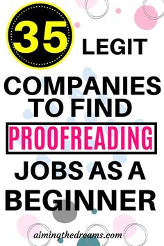 35 legitimate proofreading jobs online for beginners. Proofreading can become your best side hustle if you have skills required to become a proofreader. Find out how. Work From Home Companies, Online Jobs From Home, Work From Home Jobs, Online Side Jobs, Earn Money From Home, Way To Make Money, Make Money Online, Money Fast, Hustle Quotes