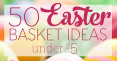 Springtime is just around the corner! These Easter basket ideas cost less than $5, and don't include the sugar rush that parents try so hard to avoid.
