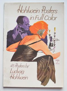 Hohlwein posters in full color by Ludwig Hohlwein