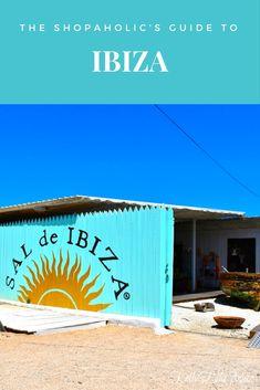 The Shopaholics Guide to shopping in Ibiza #ibizashopping #Eivissa