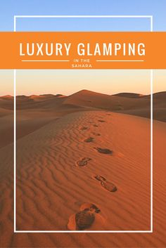 Luxury Glamping in the Sahara with ATTA Desert Camp #Morocco