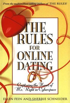 The Rules for Online Dating: Capturing the Heart of Mr. Right in Cyberspace - Review