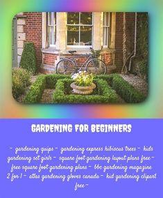 gardening for beginners_625_20180611100449_23 american girl gardening set for toddler winter garden vegetables southern - Madison Square Garden Jobs