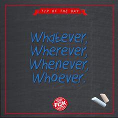 """Essa dúvida é muito comum, e simples de ser respondida. """"Whatever"""" significa """"o que quer que, qualquer (que), tanto faz""""; """"Wherever"""" é usada quando queremos dizer """"onde quer que""""; """"Whenever"""" significa """"sempre que, toda vez que"""" e """"Whoever"""" é utilizada quando queremos dizer """"quem quer que"""" #DicaFisk"""