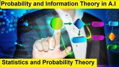 Easiest Concept of Probability and Information Theory in AI | Statistics... What Is Deep Learning, Artificial Intelligence Course, Introduction To Machine Learning, Supervised Learning, Information Theory, Logistic Regression, Linear Regression, Decision Tree