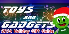 toys and gadgets 2016 holiday gift guide. Visit CuteMonster.com for details!
