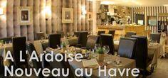 2012.11 : Restaurant l'Ardoise au Havre, l'American Dinners Le Whoopies au Havre, le Chat Bleu au Havre Ste Adresse, Le Boka restaurant Antillais au Havre